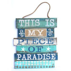Other - This is My Piece of Paradise Wood Hanging Sign